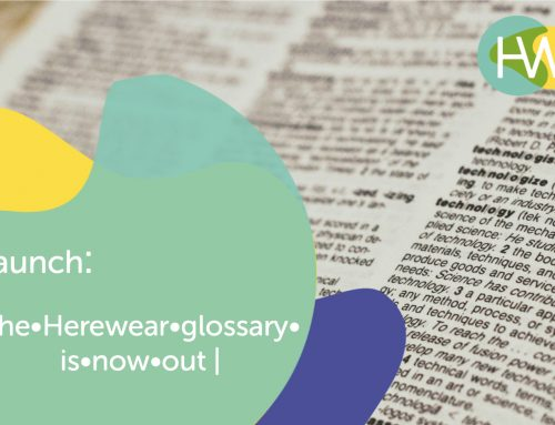 The Herewear Glossary – A powerful and collaborative tool for the understanding of essential terms for our community – goes live!